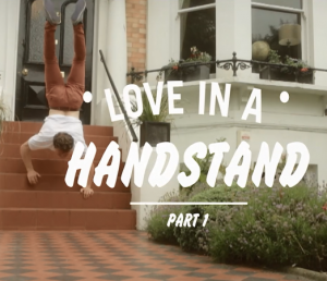 Love in a Handstand